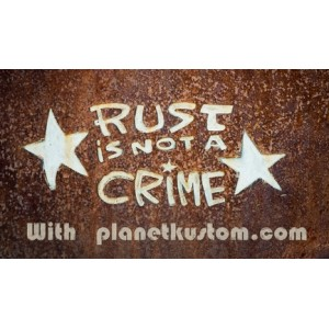 Sticker rust is not a crime star on rust with planet kustom petit 6